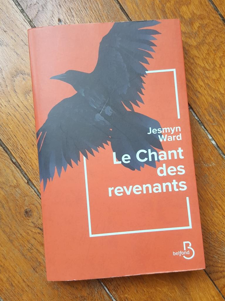 Le Chant des revenants, Jesmyn Ward ( Belfond, 2019)