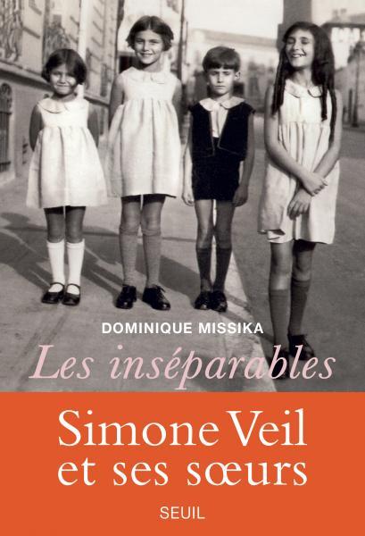 Les inséparables, Dominique Missika (Seuil, 2018)