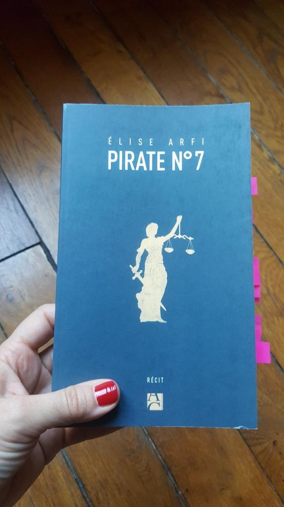 Pirate N°7, Elise Arfi (Ed. Anne Carrière, 2018)