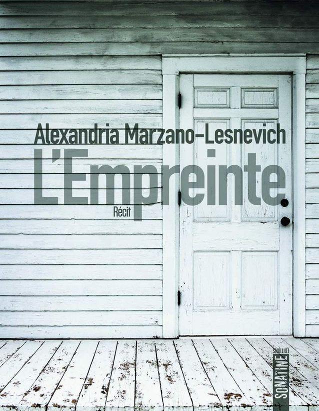 L'Empreinte, Alexandrai Marzano-Lesnevich (ed. Sonatine)