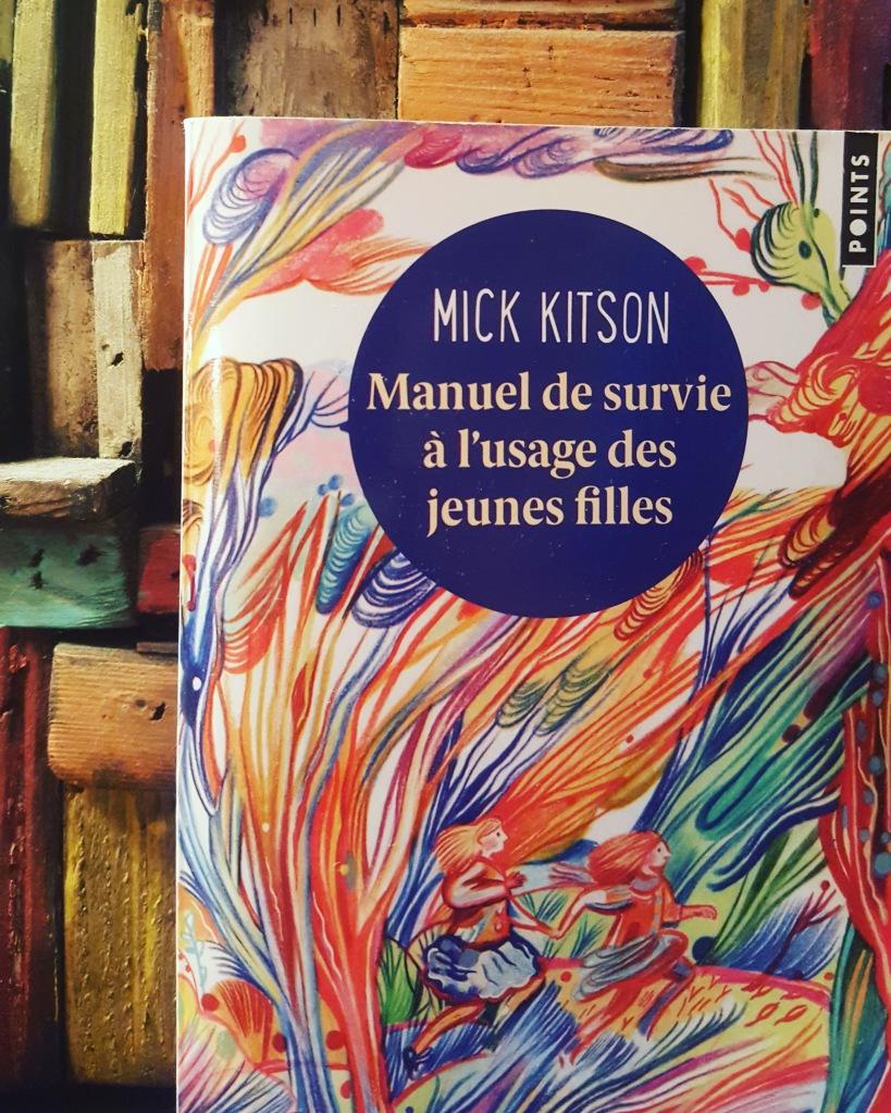 Manuel de survie à l'usage des jeunes filles, Mick Kitson (ed. Points).