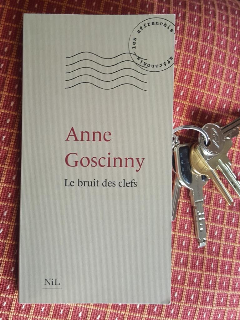 Le bruit des clés, Anne Goscinny (NiL, 2017)