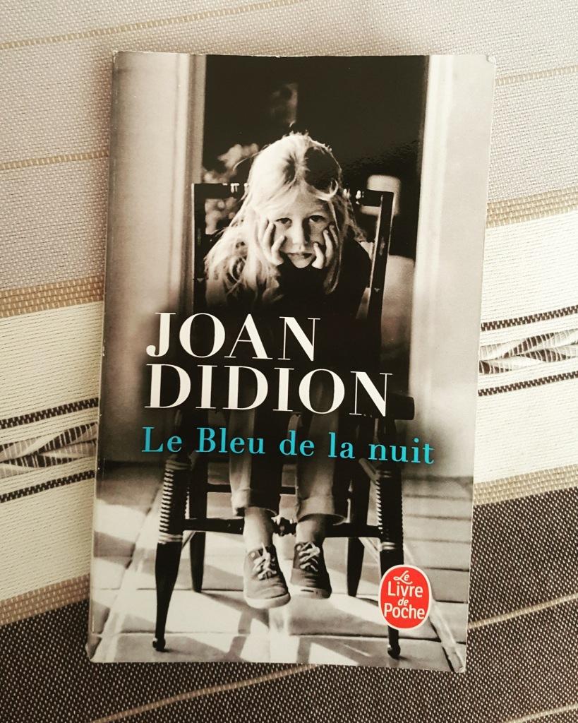 Le Bleu de la nuit, Joan Didion (Le Livre de Poche)