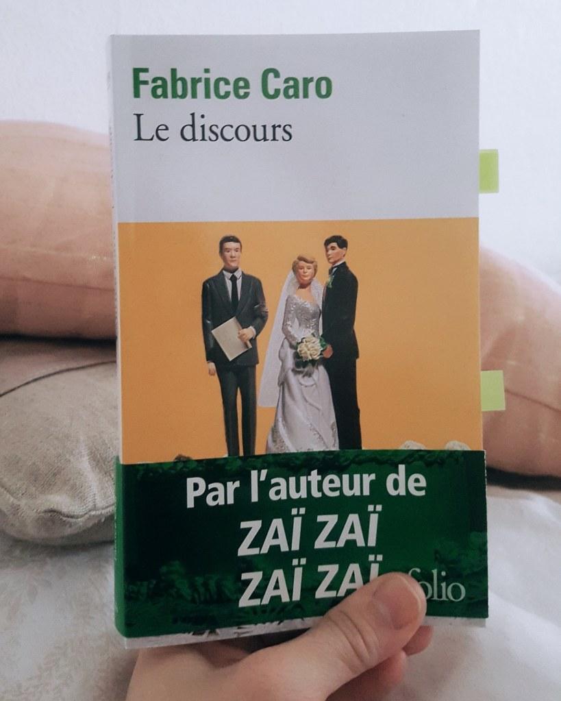 Le discours, Fabrice Caro (Folio, 2020)