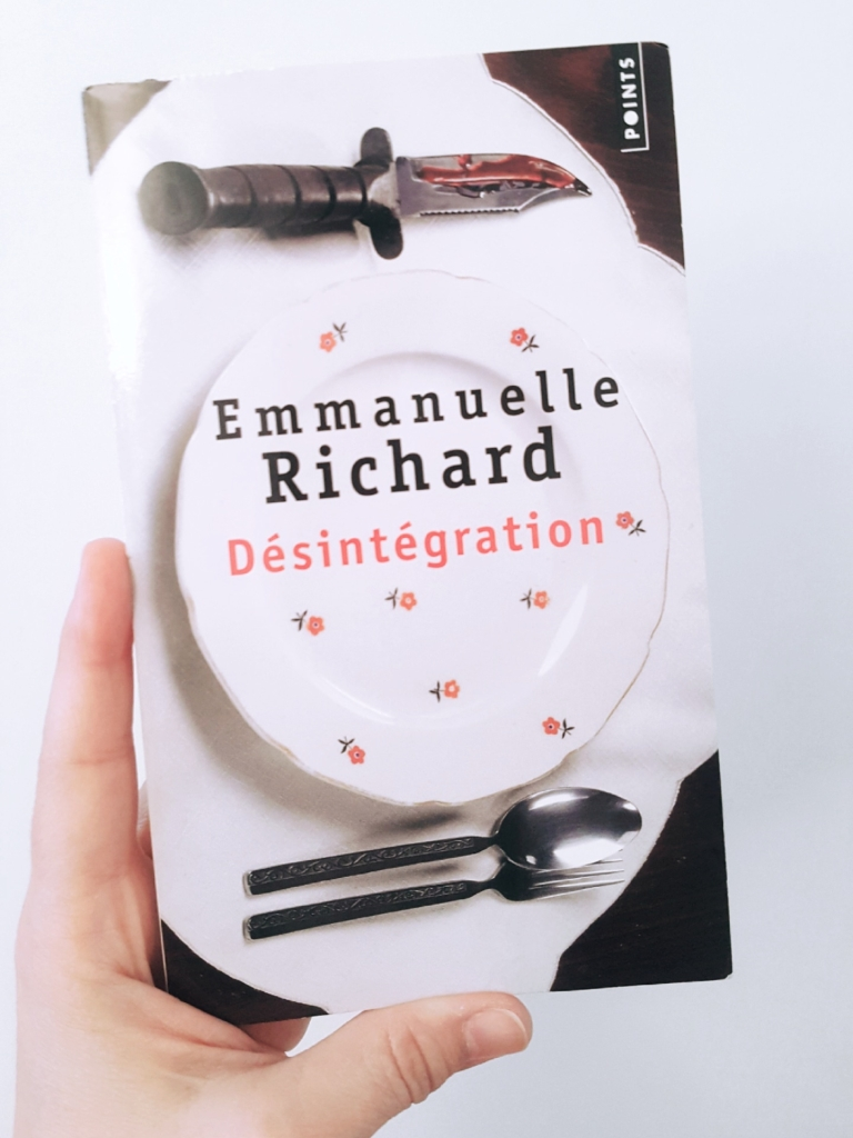 Désintégration, Emmanuelle Richard (Points, 2019)