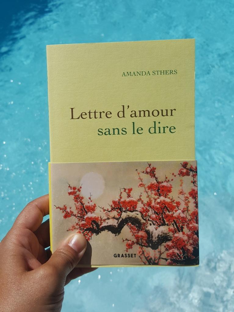 Lettre d'amour sans le dire, Amanda Sthers (Grasset, 2020)