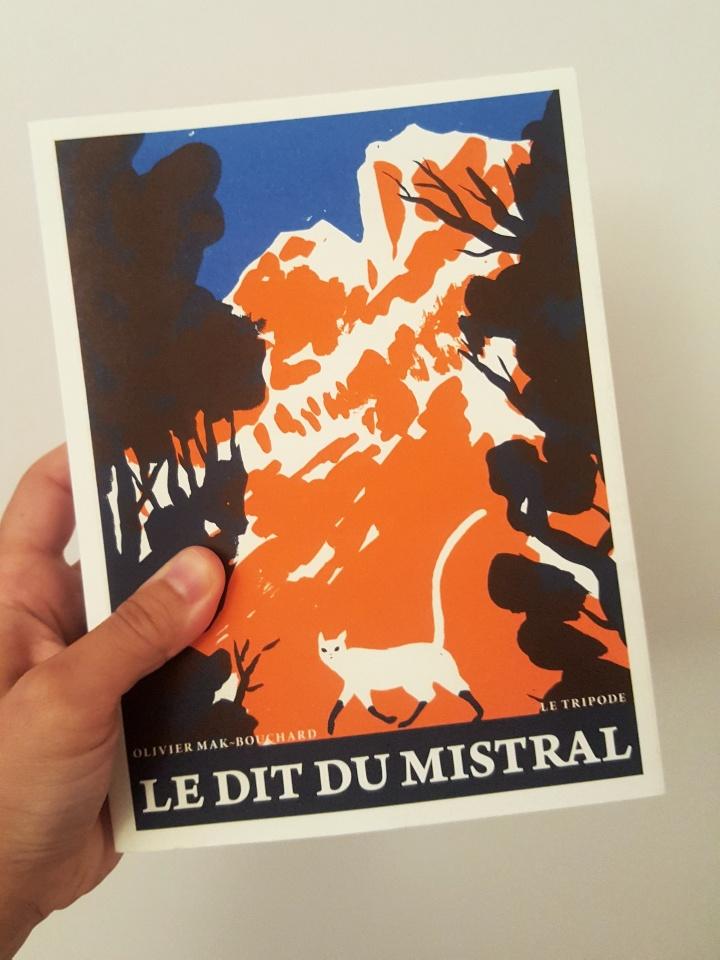 Le Dit du Mistral, Olivier Mak-Bouchard (Le Tripode, 2020)