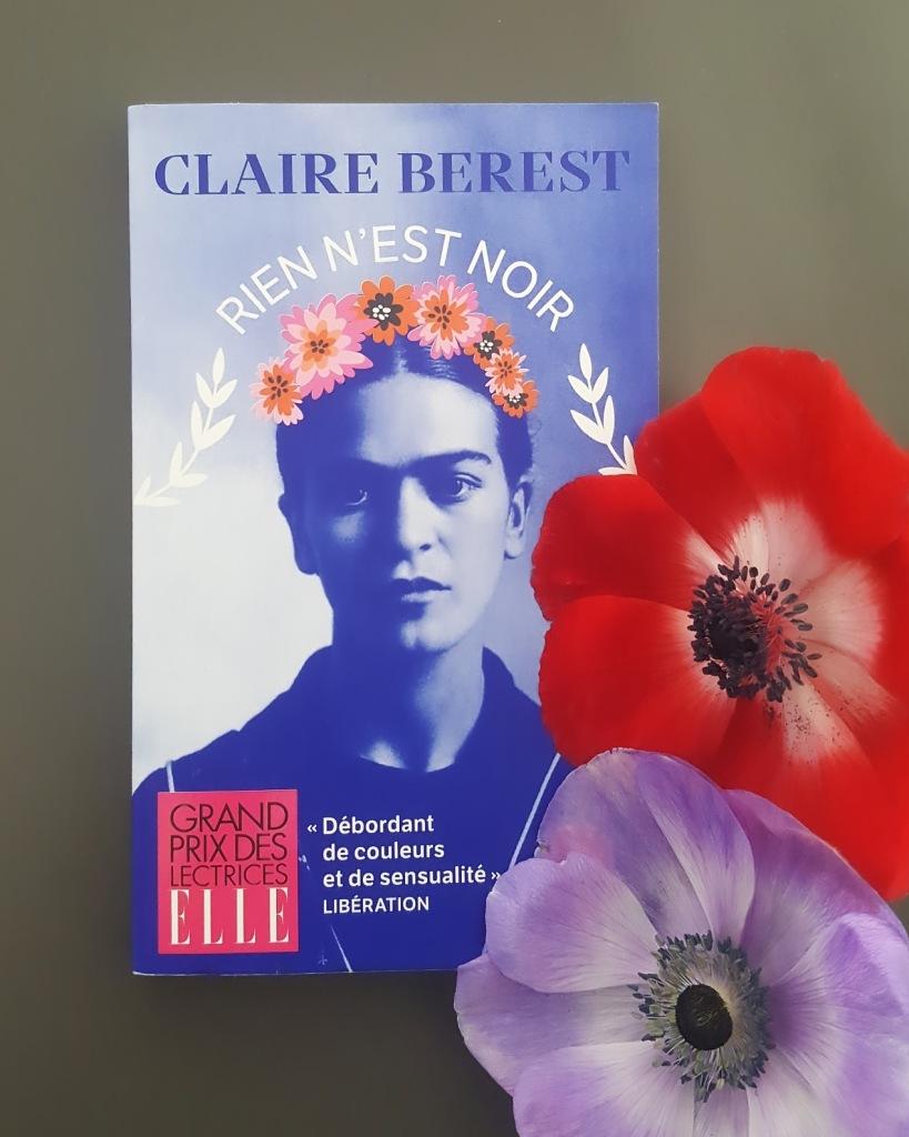 Rien n'est noir, Claire Berest (Le livre de poche, 2020)